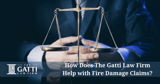 lawyer behind text saying how does the gatti law firm help with fire damage claims